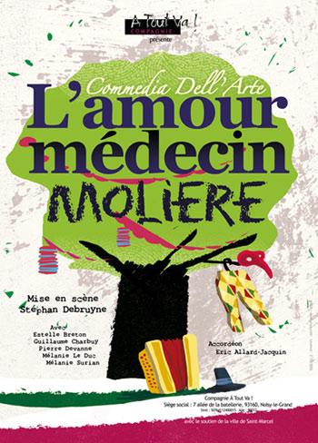 Affiche du spectacle L'Amour Médecin