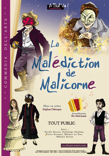 Affiche du spectacle de commedia : La Malédiction de Malicorne
