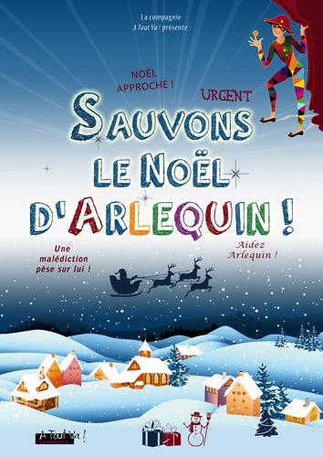Affiche du spectacle de commedia de Noël : Sauvons le Noël d'Arlequin