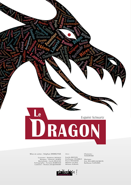 Affiche : Le Dragon, d'Evguéni Schwartz, par la compagnie A Tout Va !