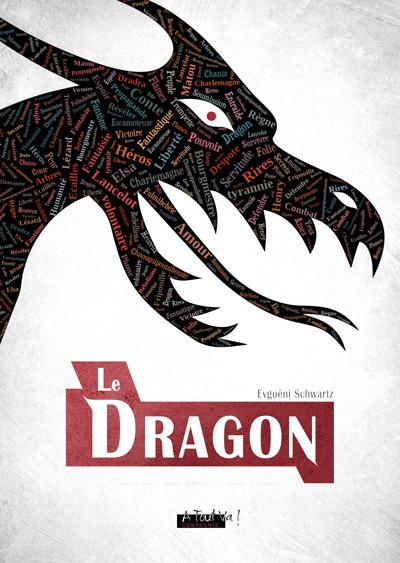 Affiche du spectacle Le Dragon, d'Evguébni Schwartz